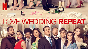 Love Wedding Repeat - Dir: Dean Craig