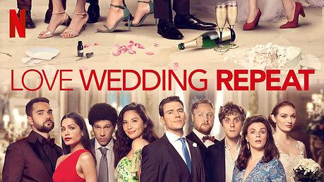 Love Wedding Repeat - Dir: Dean Craig