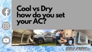 Cool ❄️ VS Dry 💧