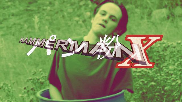 Hammerman: X