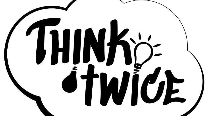 Videokampagne : THINK TWICE
