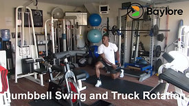 Dumbbell Swing and Truck Rotation