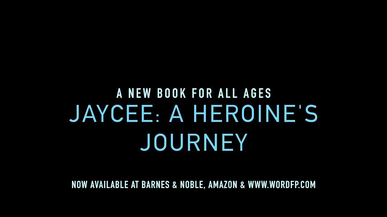 Jaycee A Heroine's Journey