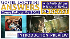 Intro to: Come Follow Me 2021 - Doctrine and Covenants - Gospel Doctrine Answers
