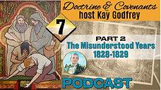 07 Come Follow Me 2021 (D&C 12-13 JSH 1:66-75) Kay Godfrey