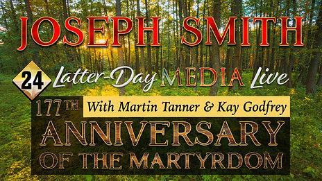 24 Latter-Day Media Live - Martin Tanner & Kay Godfrey