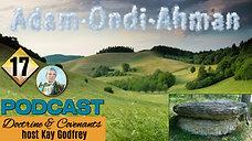 17 Come Follow Me 2021 - Adam-ondi-Ahman (Special Episode) Kay Godfrey
