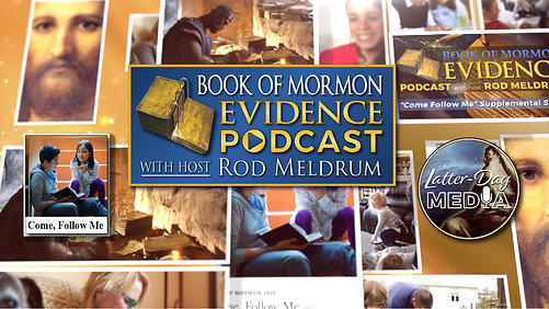 In Order - Come Follow Me 2020 - Book of Mormon Evidence Podcast