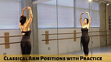 Classical Arm Positions and Practice