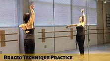 Braceo Technique Practice