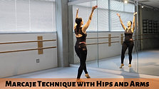 Marcaje Technique with Hips and Arms