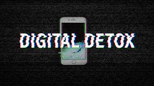 """""""DIGITAL DETOX"""" - 2020"""
