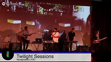 Vannaprasta - The Twilight Sessions Presented by The Crescent Hotel Beverly Hills at The Village Studios