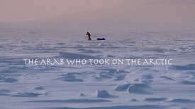 The Arab who took on the Arctic