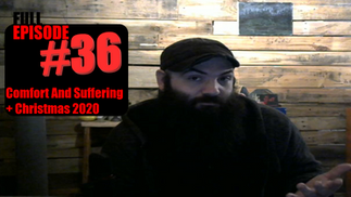 SAP #36: Comfort and Suffering And Christmas