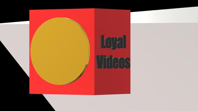 Loyal Videos