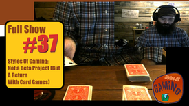 SAP #37: Styles Of Gaming: Not A Beta Project (But A Return With Cards) on 2021-01-27