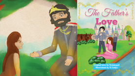 The Father's Love Christian Children's Picture Book Read Aloud Dramatized