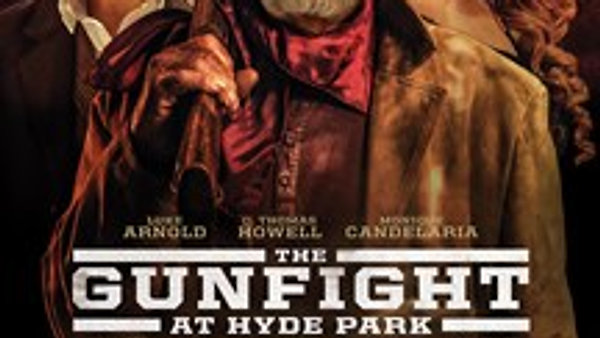 THE GUNFIGHT AT HYDE PARK