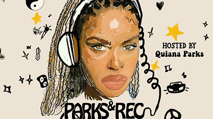 Parks and Rec with Quiana Parks & DJ Millie