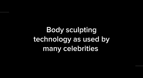 Body sculpting technology as used by many celebrities  (1)