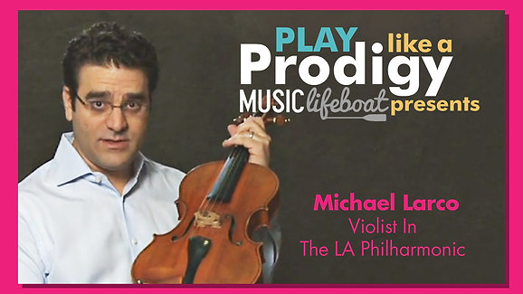 Learn From A Master: Learn Viola With Master Michael Larco, Violist In The Los Angeles Philharmonic