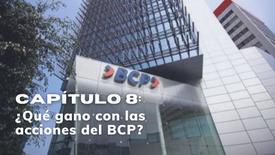 CAPÍTULO 8: ¿Qué gano con las acciones de BCP?