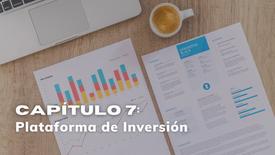 CAPÍTULO 7: Plataforma de como invertir
