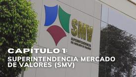 CAPÍTULO 1: SUPERINTENDENCIA DE MERCADO DE VALORES (SMV)