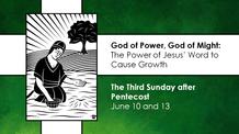 Third Sunday after Pentecost - June 13, 2021
