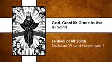 All Saints Sunday - November 1, 2020