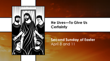 Second Sunday of Easter - April 11, 2021