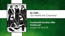 Fourteenth Sunday after Pentecost - August 29, 2021