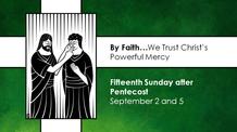 Fifthteenth Sunday after Pentecost - September 5, 2021