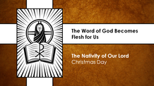 Christmas Day  Service - December 25, 2020