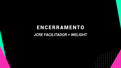 JCRE Facilitador e Welight - encerramento- Rio Ethical Fashion