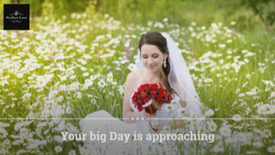 Your Big Day is Approaching