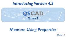 QSCadv4 - Measure Using Properties