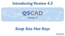 QSCadv4 - Snap Size Hot Keys