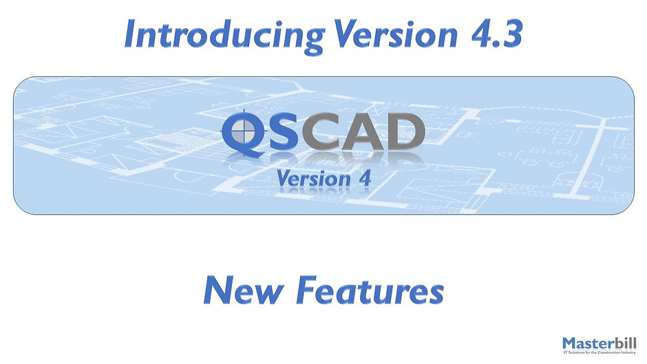 QSCadv4 Version 4.3 Features