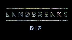 DIP - Landbreaks