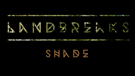 SHADE - Landbreaks