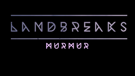 MURMUR - Landbreaks