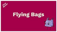 Flying Bags