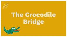 The Crocodile Bridge
