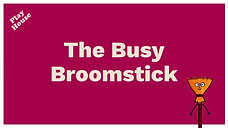 The Busy Broomstick