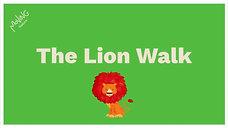The Lion Walk