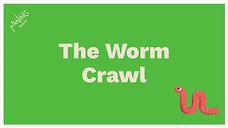 The Worm Crawl