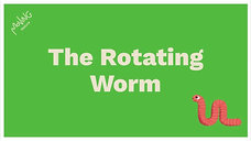 The Rotating Worm