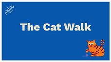 The Cat Walk